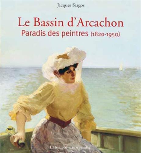 Le Bassin d'Arcachon : Paradis des p...