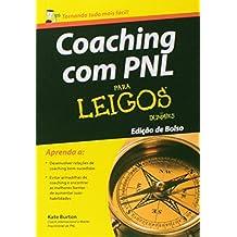 Coaching com PNL Para Leigos (Em Portuguese do Brasil)