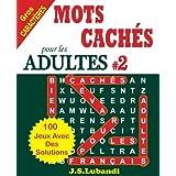 MOTS CACHÉS pour les ADULTES # 2