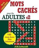 Telecharger Livres MOTS CACHES pour les ADULTES 2 (PDF,EPUB,MOBI) gratuits en Francaise