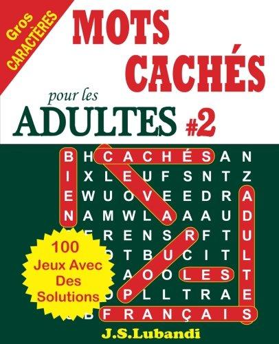 MOTS CACHÉS pour les ADULTES # 2 par J S Lubandi