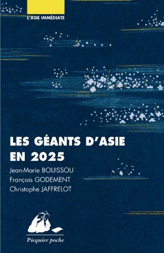 Les géants d'Asie en 2025 : Chine, Japon, Inde