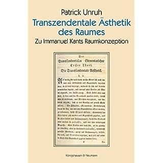 Transzendentale Ästhetik des Raumes: Zu Immanuel Kants Raumkonzeption (Epistemata - Würzburger wissenschaftliche Schriften. Reihe Philosophie)