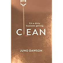 Clean: The most addictive novel you'll read this summer (English Edition)
