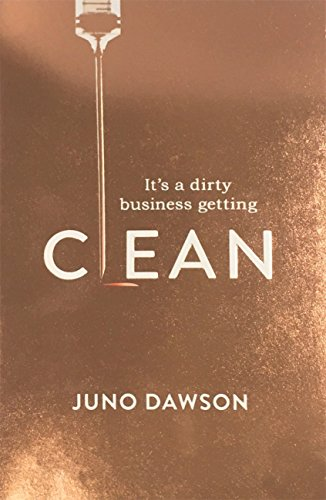 Clean: The most addictive novel you'll read this year (English Edition) por Juno Dawson