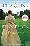 The Duke and I With 2nd Epilogue (Bridgertons Book 1) (English Edition) - Julia Quinn