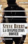 La conspiration Hoover par Berry