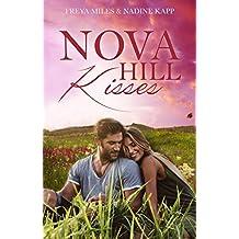Nova Hill Kisses: Liebesroman