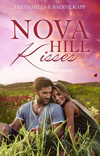 Infusion-behandlung (Nova Hill Kisses: Liebesroman)