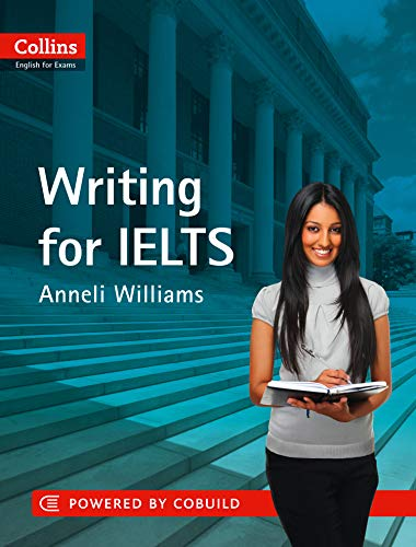 IELTS Writing: IELTS 5-6+ (B1+) (Collins English for IELTS)