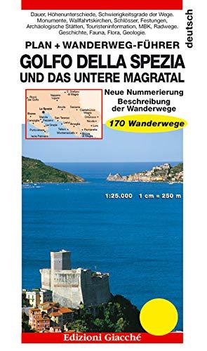 Golfo della Spezia und das Untere Magratal. Plan + Wanderweg-Führer, 170 Wanderwege, Maßtab 1:25.000 (Guide) por Anja Kemmerich