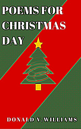 Poems For Christmas Day English Edition Ebook Donald V