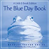Image de The Blue Day Book: A Little E-Book Edition A Lesson in Cheering Yourself Up