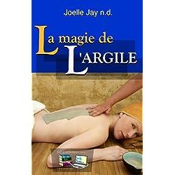 La magie de l'Argile