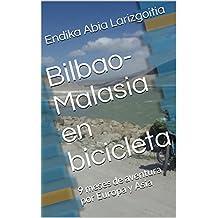 Bilbao-Malasia en bicicleta: 9 meses de aventura por Europa y Asia