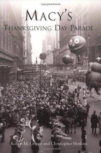 Macy's Thanksgiving Day Parade (NY) (Images of America) by Robert M. Grippo (2004-10-20)