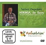 MORINGA, der Baum – Vitalstoffquelle für Mensch und Tier, Carsten Ziegenbein, DVD