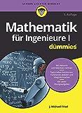 Mathematik fur Ingenieure I fur Dummies (Für Dummies)