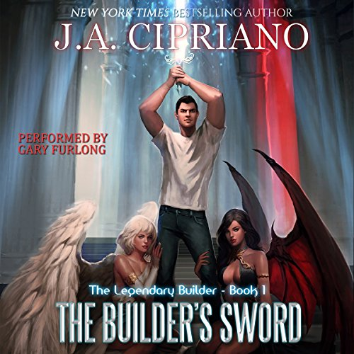 The Builder's Sword: The Legendary Builder, Book 1