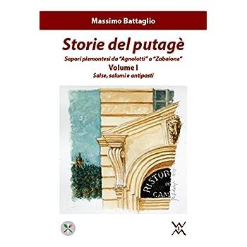 Storie Del Putagè. Sapori Piemontesi Da «Agnolotti» A «Zabaione»: 1