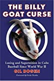 The Billy Goat Curse: Losing and Superstition in Cubs Baseball Since World War 2