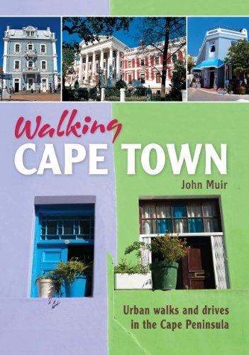 Walking Cape Town: Urban walks and drives in the Cape Peninsula (English Edition)