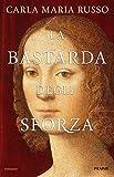 Image de La bastarda degli Sforza