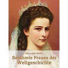Berühmte Frauen der Weltgeschichte: Biografien