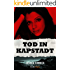 Tod in Kapstadt (Kindle Single)