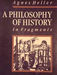 A Philosophy of History in Fragments