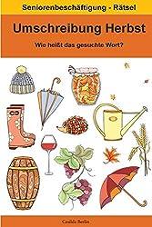 Umschreibung Herbst - Wie heißt das gesuchte Wort?: Seniorenbeschäftigung Rätsel