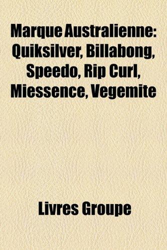 marque-australienne-quiksilver-billabong-speedo-rip-curl-miessence-vegemite