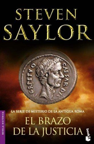 El brazo de la justicia : la serie de misterio de la Antigua Roma (Novela histórica)