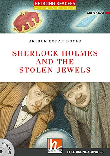 Sherlock Holmes and the Stolen Jewels, mit 1 Audio-CD: Helbling Readers Red Series / Level 2 (A1/A2) (Helbling Readers Classics)