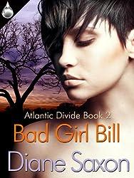 Bad Girl Bill (Atlantic Divide Book 2)