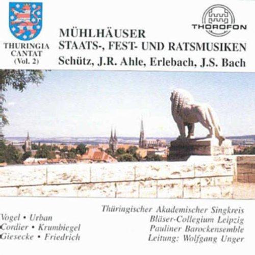 Thuringia cantat Vol. 2 (Mühlhäuser Staats-, Fest- und Rathausmusiken)