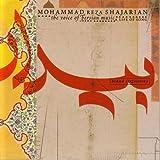 A life of song : bidad [injustice]   Reza Shajarian, Mohammad