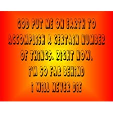 MOUSE MAT 1073 GOD PUT ME ON EARTH TO ACCOMPLISH A CERTAIN NUMBER OF THINGS FUNNY RETRO RUDE MOUSE MAT
