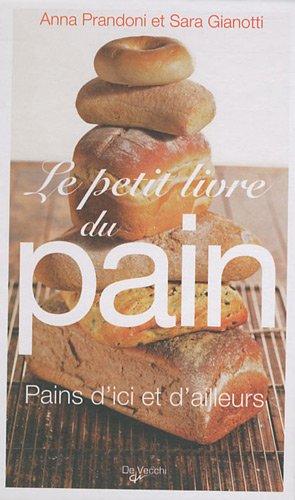 Le Petit Livre du pain