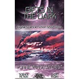 Gifts in the Dark: Digital Science Fiction Short Story (DigitalFictionPub.com Science Fiction Short Stories) (English Edition)