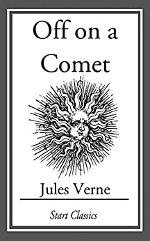 Off on a Comet by [Verne,  Jules]