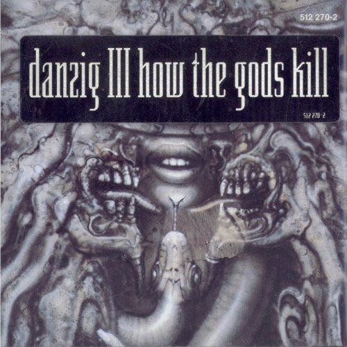 How the Gods Kill By Danzig (1999-02-01)