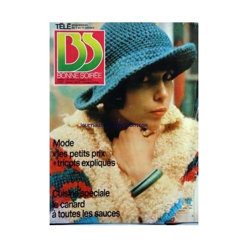 BONNE SOIREE [No 2747] du 06/10/1974 - mode - les petits prix tricots expliques - cuisine speciale - le canard a toutes les sauces - la chine vue par une femme