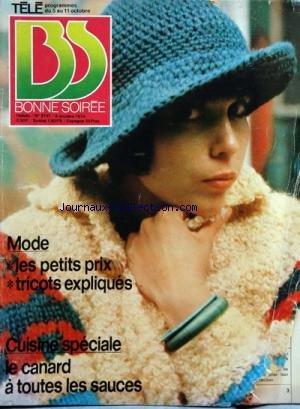 BONNE SOIREE [No 2747] du 06/10/1974 - mode - les petits prix tricots expliques - cuisine speciale - le canard a toutes les sauces - la chine vue par une femme par Collectif