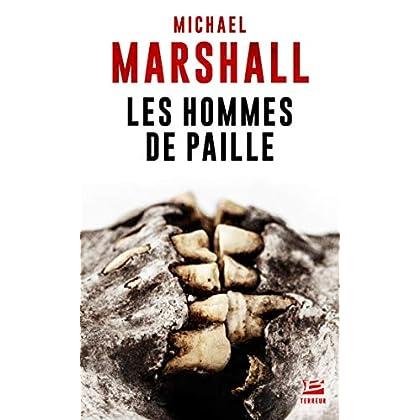 Les Hommes de paille: La Trilogie des hommes de paille, T1