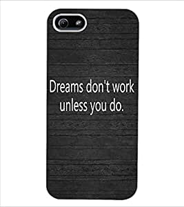 ColourCraft Inspirational Quote Design Back Case Cover for APPLE IPHONE 5