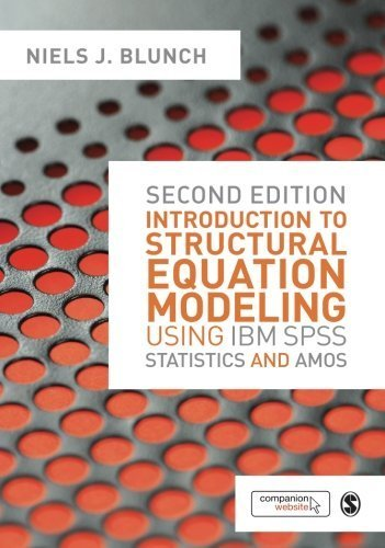 Introduction to Structural Equation Modeling Using IBM SPSS Statistics and Amos by Blunch, Niels (2012) Paperback