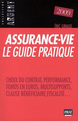 Assurance-vie, le guide pratique 2009