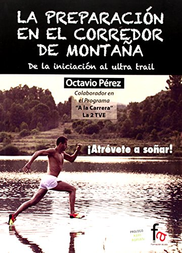 La preparación en el corredor de montaña par OCTAVIO PÉREZ