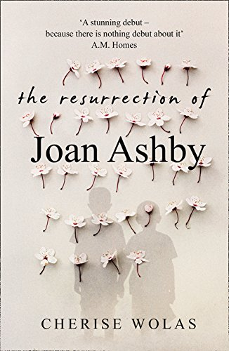 The Resurrection Of Joan Ashby por Cherise Wolas